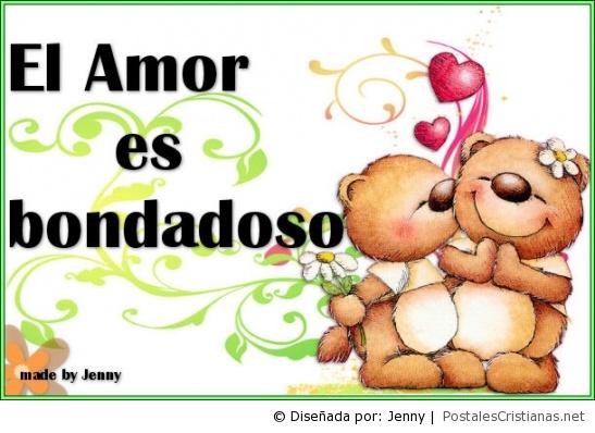 Postal - El Amor es Bondadoso! - Postales Cristianas: http://www.postalescristianas.net/el-amor-es-bondadoso.html