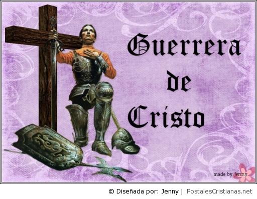 Postal Guerrera De Cristo Postales Cristianas